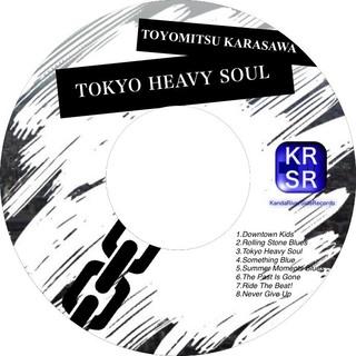 TokyoHeavySoul/カラサワトヨミツ
